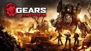 Gears Tactics Руководство и прохождение игры